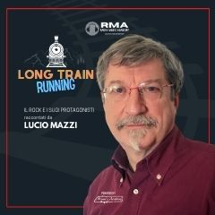 LONG TRAIN RUNNING DI LUCIO MAZZI